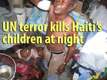 UN terror kills Haiti's children at night - February 2, 2007