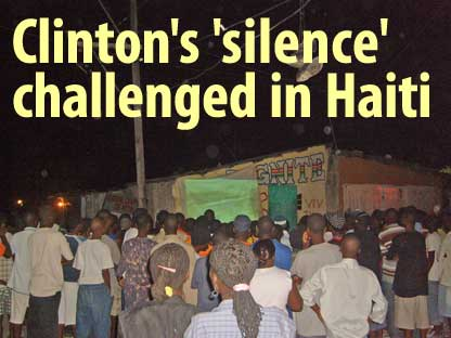 Clinton's 'silence' challenged in Haiti - July 7, 2009