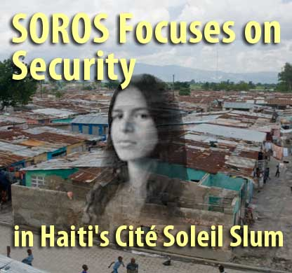 SOROS Focuses on Security in Haiti's Cité Soleil Slum - August 21, 2009