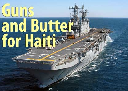 Guns and Butter for Haiti - January 25, 2005