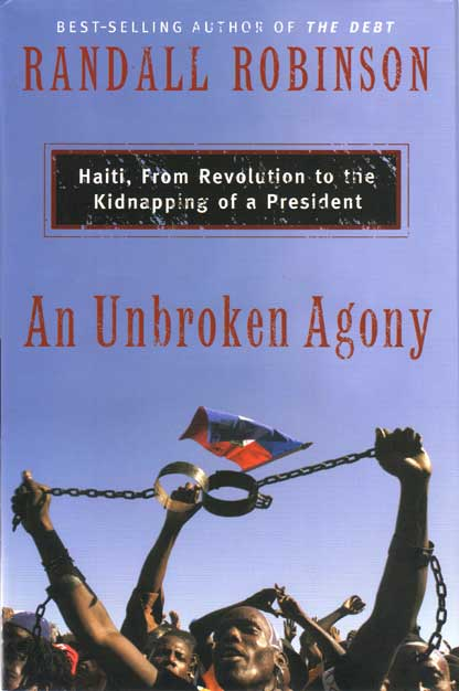 Book cover: An Unbroken Agony by Randall Robinson